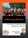 A Winning Mindset (eBook): The Secret Weapon of Powerful People